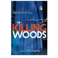 Killing Woods, Christopher, Lucy
