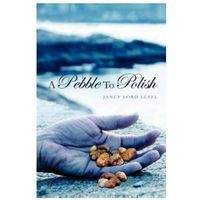 A Pebble to Polish (9781419664496)