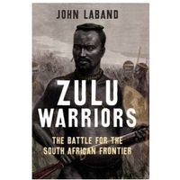 Zulu Warriors (9780300180312)